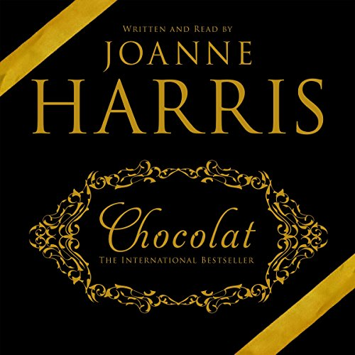 The audiobook cover of Chocolat written and read by Joanna Harris