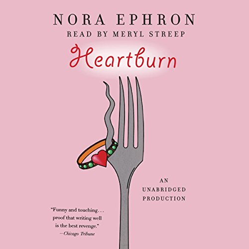 The audiobook cover of Heartburn read by Meryl Streep