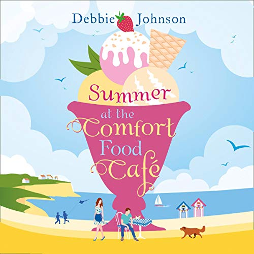 The audiobook cover of Summer at the Comfort Food Cafe