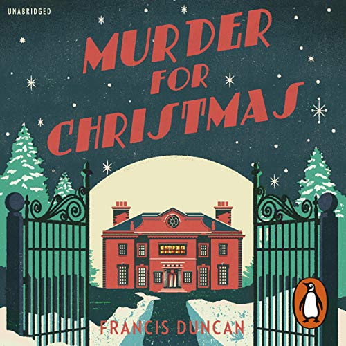 The audiobook cover of Murder for Christmas which is an illustration of a country house covered in snow