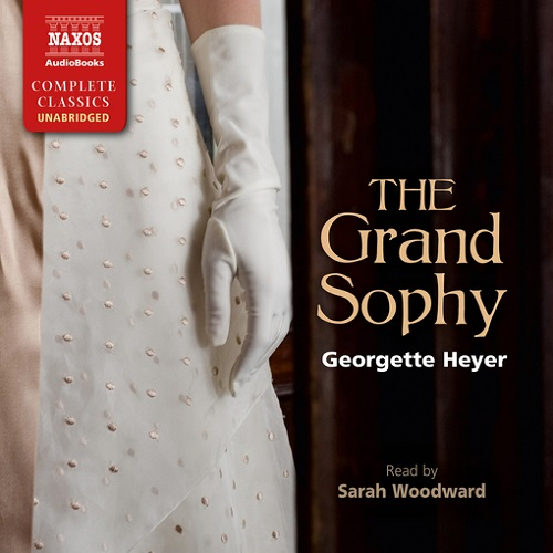 The audiobook cover of The Grand Sophy