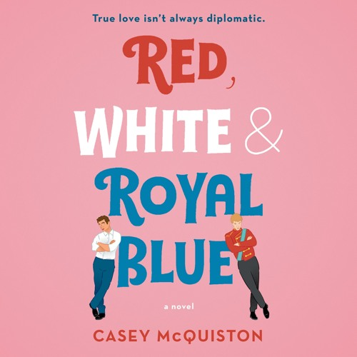 The audiobook cover of Red, White and Royal Blue