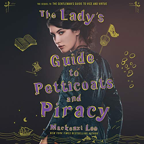 The audiobook cover of The Lady's Guide to Petticoats and Piracy