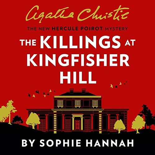 The audiobook cover of The Killings at Kingfisher Hill