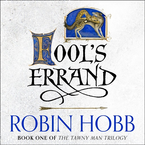 The audiobook of Fool's Errand, the first in the Tawny Man trilogy
