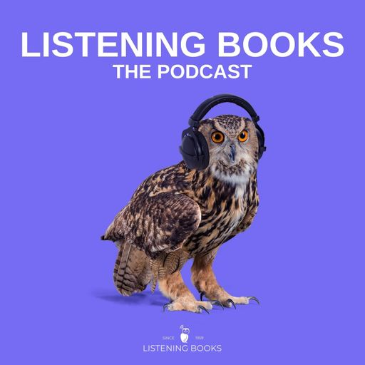 Photo of an eagle Owl on a purple background. Text reads Listening Books: The Podcast