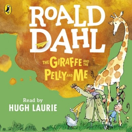 The audiobook cover of The Giraffe, The Pelly and Me