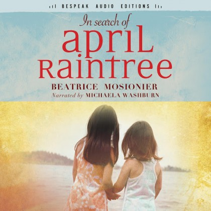 The audiobook cover of In Search of April Raintree