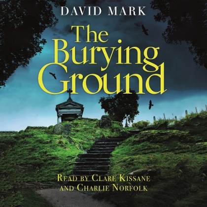The audiobook cover of The Burying Ground