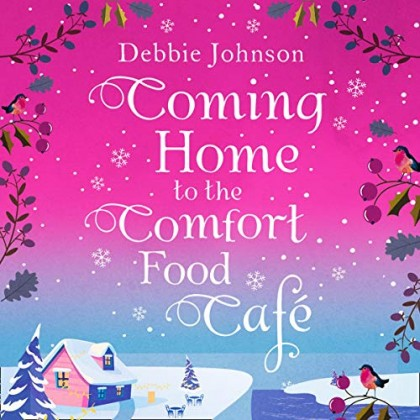 The audiobook cover of Coming Home to the Comfort Food Cafe