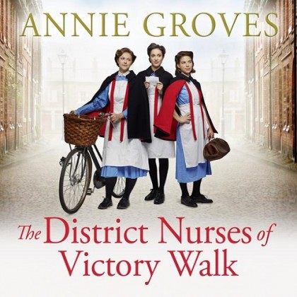 The audiobook cover of The District Nurses of Victory Walk