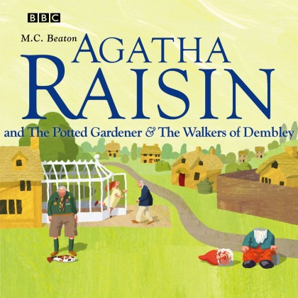 The audiobook cover of Agatha Raisin and the Potted Gardener & The Walkers of Dembley