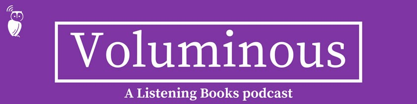 The word Voluminous in white writing on a purple background. Text reads 'Voluminous - A Listening Books Podcast.